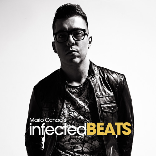 IBP059 - Mario Ochoa's Infected Beats Podcast Episode 059