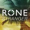 Rone - Stranger