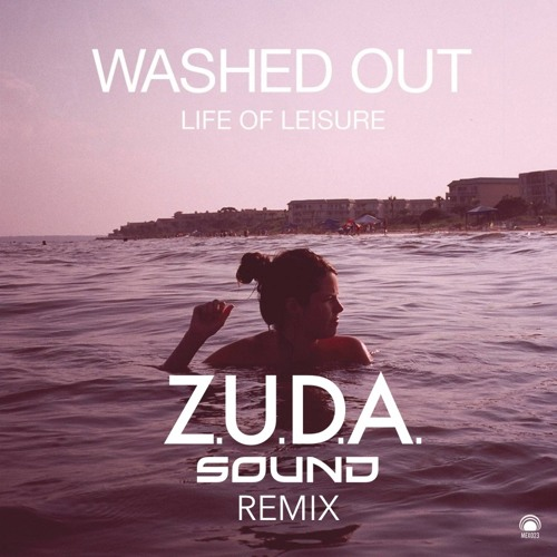 Washed Out - Feel It All Around (ZUDA Sound Remix)
