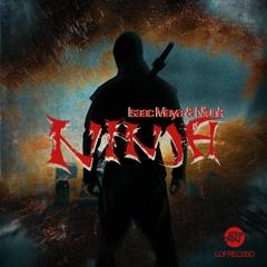 Isaac Maya, Nfunk - Ninja ()