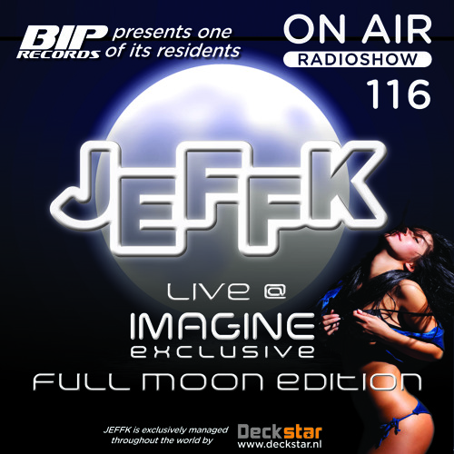 JEFFK - On Air Episode 116 (Live @ Full Moon)
