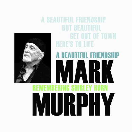 Mark Murphy - Here's To Life