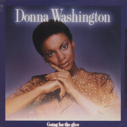 Donna Washington - Going for the Glow (Friend Within Re-vision)