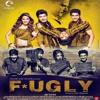 Fugly Fugly Kya Hai - Songspk.