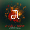 Circle Of Alchemists - Crack Of Dawn (Instrumental) *Free Download*