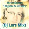 The Proclaimers - I´m gonna be 500 miles (Dj Lars Mix)