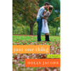 New Book Release: Just One Thing by Holly Jacobs