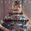 Daydream x Foreword Mashup (Tori Kelly)