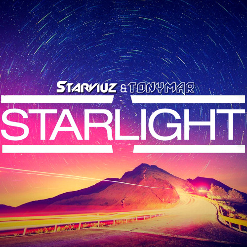 Starviuz & Tonymar - Starlight [FREE DOWNLOAD]
