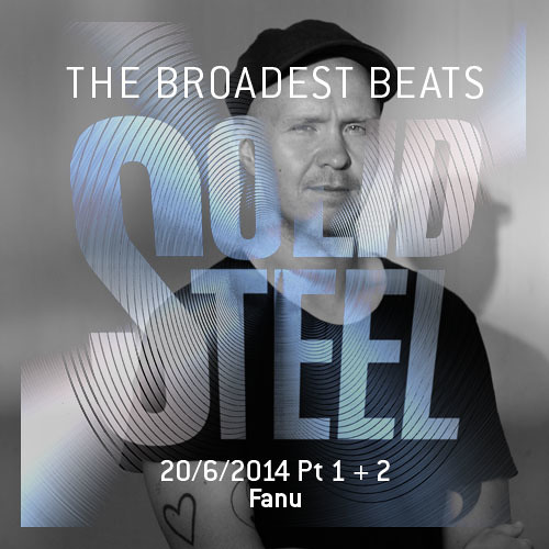 Solid Steel Radio Show 20/6/2014 Part 1 + 2 - Fanu