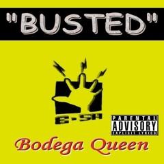 Bodega Queen - F#@king Busted (DJ Luke Vs Ivan Gomez Mash)