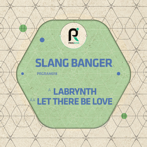 Slang Banger - Labrynth / Let There Be Love