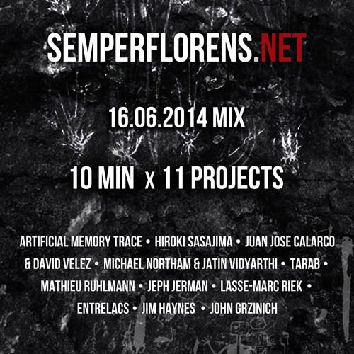 10min x 11 Releases of Semperflorens Label
