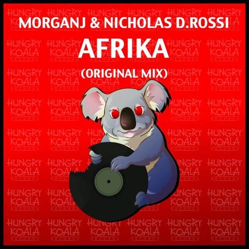 MorganJ & Nicholas D. Rossi - AFRIKA (Original Mix) [HUNGRY KOALA] (OUT NOW)