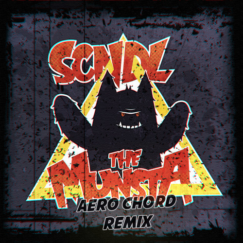 The Munsta (Aero Chord Remix) [Played by Krewella and Bro Safari at EDC 2014]