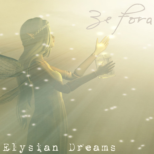 Elysian Dreams [out now on iTunes!]