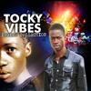 Tocky Vibes-Ngoma dzonaka