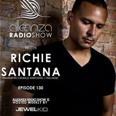 Jewel Kid presents Alleanza Radio Show - Ep.130 Richie Santana