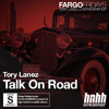 Talk On Road (Prod. The MeKanics x Daniel Worthy x Tory Lanez)