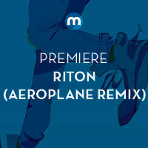 Premiere: Riton 'Inside My Head' (Aeroplane Remix)