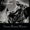 Some Brittle Words - Disengaged - 06