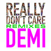 Demi Lovato - Really Dont Care (COLE PLANTE REMIX)