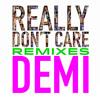 Demi Lovato - Really Dont Care (COLE PLANTE REMIX)