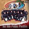 Banda MS - No Me Pidas Perdon Portada del disco