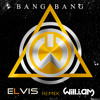 Will.i.am-Bang Bang (Elvis Remix)