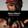 50 Cent - Disco Inferno (Andrew Luce Remix)