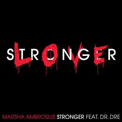 Marsha Ambrosius - Stronger Featuring Dr. Dre