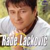 Rade Lackovic - Lazem sebe da te ne volim (hrcoxxx Remix)