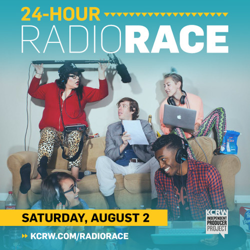KCRW's 2nd Annual 24-Hour Radio Race: YOU SHOULD KNOW