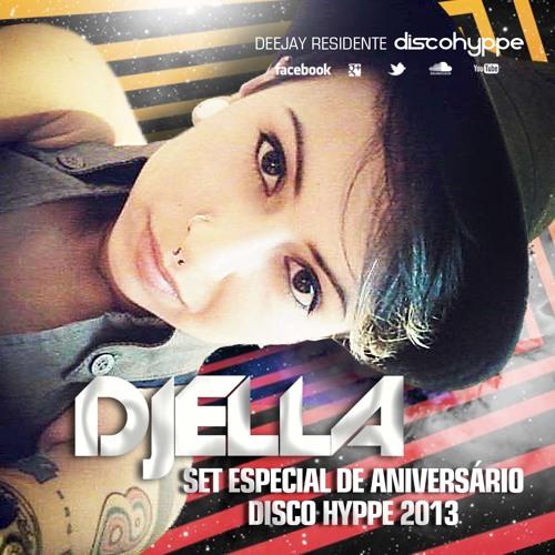 DJ ELLA - Especial De Aniversário Disco Hyppe 2013