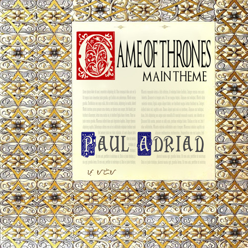 """Paul Adrian - Main Theme (from """"Game of Thrones"""")"""