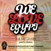 We Love Egypt - Songs For Egypt MegaMix (Hamaki, Sherine, Nancy Ajram, Al Jassmi & More)