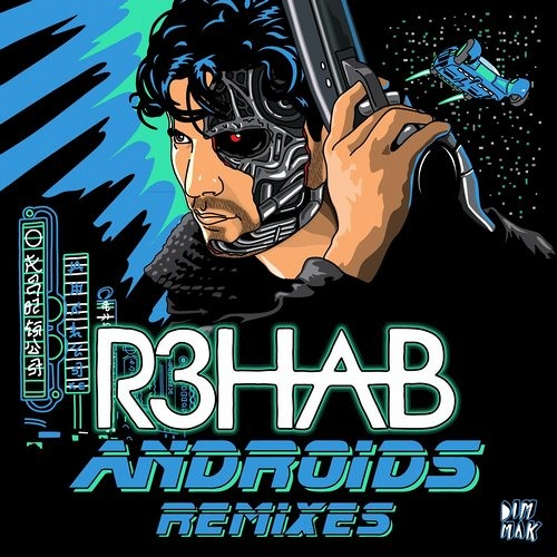 R3hab - Androids (Breaux Remix) | Out Now on Dim Mak