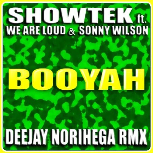 S. ft. W. & S. W.  - Booyah (Deejay Norihega Rmx) FREE DOWNLOAD
