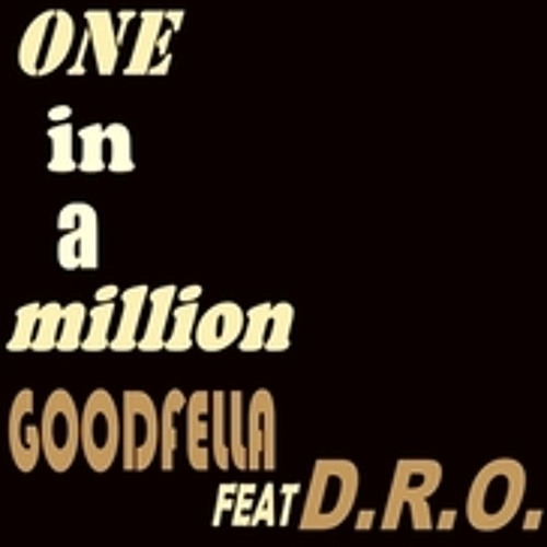 ONE IN A MILLION   BY GOODFELLA FEAT D.R.O #RIP AALIYAH