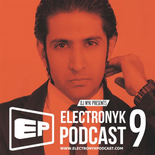DJ NYK Presents ELECTRONYK PODCAST 9