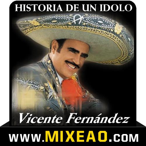 Vicente Fernandez Mix 1 ::: Por tu maldito amor - La diferencia - Aca entre nos - El rey