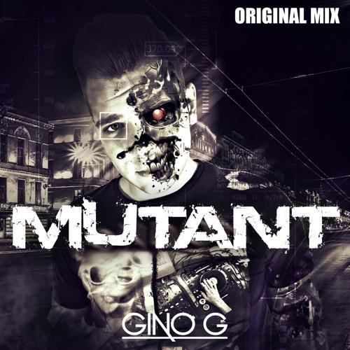 Gino G - Mutant (Orignial Mix) (Hardwell On Air 172 Rip)