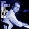 Blue Rondo a la Turk  ( Dave Brubeck remix )