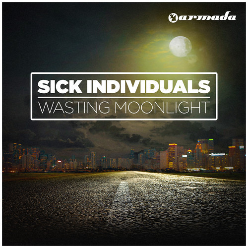 Sick Individuals - Wasting Moonlight [As played by Hardwell @ Hardwell On Air 172] [OUT NOW!]