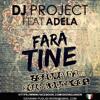 DJ Project - Fara Tine (Giova Dj 2014 Bootleg)