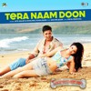 Tera Naam Doon (Full Audio Song) | Its Entertainment (2014) | Atif Aslam