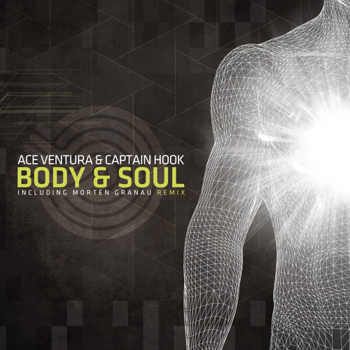 Ace Ventura & Captain Hook_Body & Soul (Original Mix)