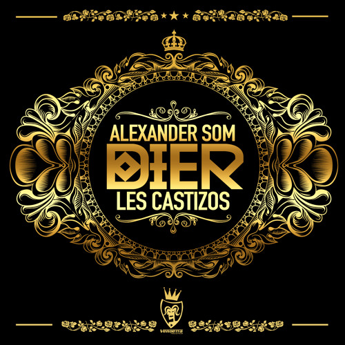 Dier - Alexander Som & Les Castizos (George Mathes Bootleg)[FREE DOWNLOAD]
