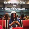 Best Song Ever - One Direction (GID Cover)