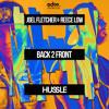 Joel Fletcher & Reece Low - Back 2 Front [EDM.com Premiere]